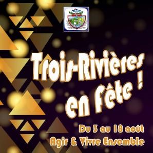 C'est la Fête à Trois-Rivières !
